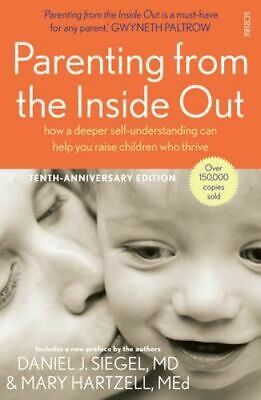 NEW Parenting from the Inside Out By Daniel J. Siegel Paperback Free Shipping