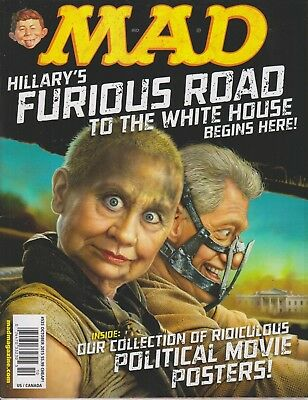 Mad Magazine #535 October 2015 (Hillary Clinton) Hillary's Furious Road to the W