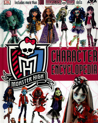 Monster High character encyclopedia by DK (Hardback)