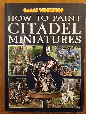 How to Paint Citadel Miniatures - Games Workshop - Warhammer