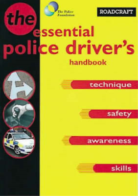 Roadcraft — The Police Driver's Handbook, Anon., Used; Good Book