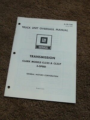 GMC TRUCK CLARK Transmission CL325 CL327 5-Speed Overhaul