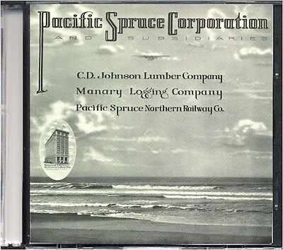 1924 Pacific Spruce Corp & Subsidiaries History on CD - Oregon Coast Logging