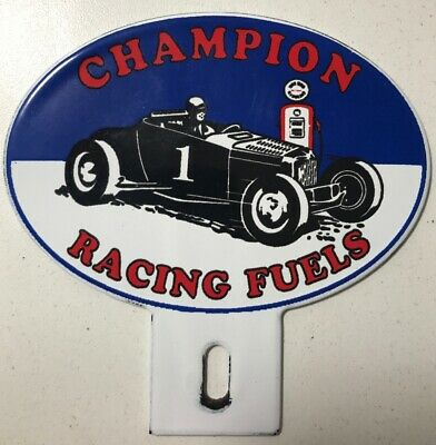 Rare Vintage Champion Racing Fuels License Plate Topper Advertising