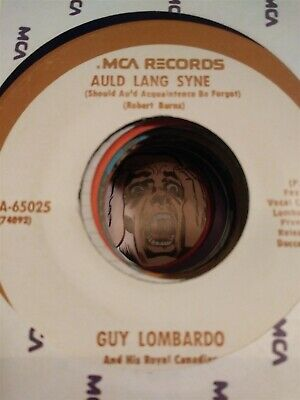 Guy Lombardo, Auld Lang Syne/Hot Time in the Old Town Tonight ~NM MCA 45 +sleeve