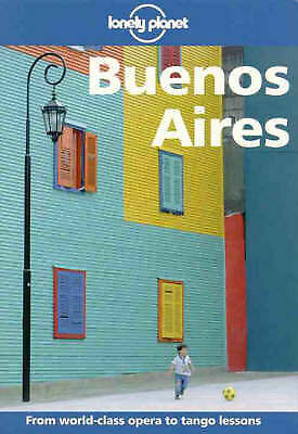 Lonely Planet : Buenos Aires, Bernhardson, Wayne, Very Good Book