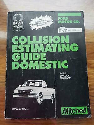 COLLISION ESTIMATING! by Mitchell - 1990'S FORD - LINCOLN - MERCURY! Oct 1997