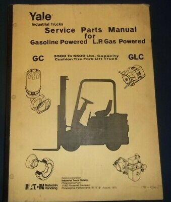 YALE MODELS GC GP GLC GLP Forklift Fork Lift Truck Parts