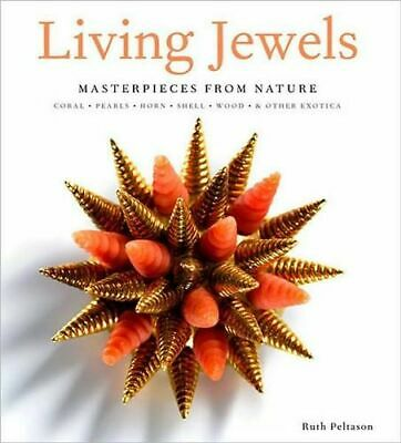 NEW Living Jewels By Ruth A. Peltason Hardcover Free Shipping
