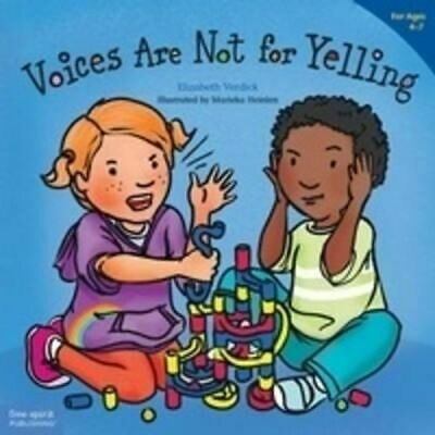 NEW Voices are Not for Yelling By Elizabeth Verdick Paperback Free Shipping