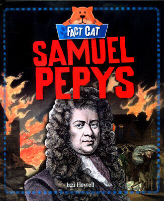 Fact cat. History: Samuel Pepys by Izzi Howell (Hardback) FREE Shipping, Save £s