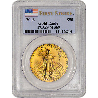 2006 American Gold Eagle 1 oz $50 - PCGS MS69 - First Strike