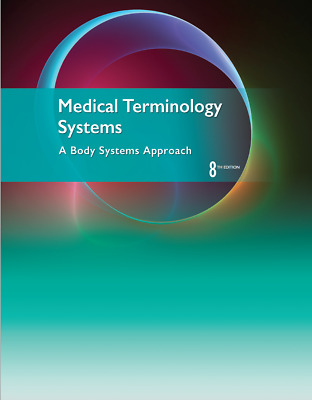 Medical Terminology Systems: A Body Systems Approach 8th Edition Download PDF