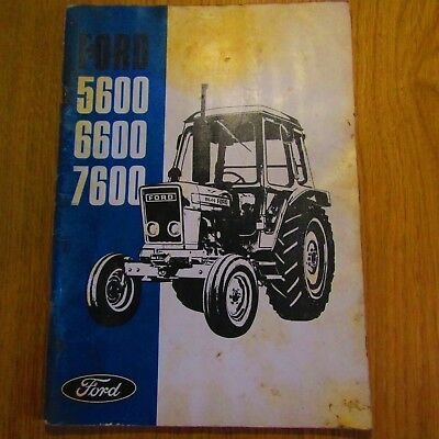 FORD 5600 6600 7600 Tractor Owners Operators Manual 1976