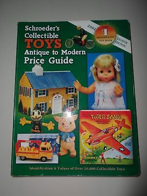 Schroeders Collectible TOYS Antique to Modern Price Guide Paperback 2002 18th ED
