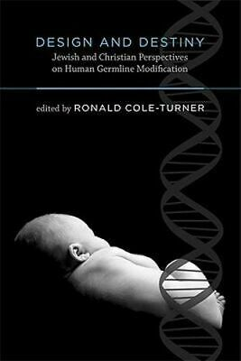 NEW Design and Destiny By Ronald Cole-Turner Paperback Free Shipping