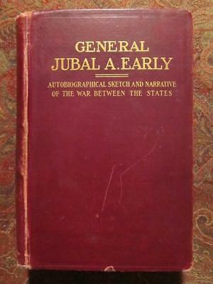 General Jubal A. Early - First Edition - 1912 - Autobiographical Sketch