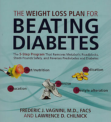 The Weight Loss Plan for Beating Diabetes by Frederic  J. Vagnini, Lawrence...