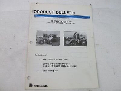 Dresser Product Bulletin bid specification guide dresser c series pay loaders