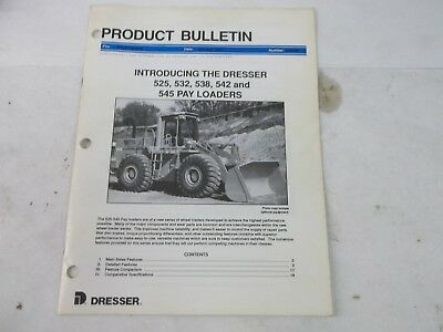 Dresser Product Bulletin 525 532 538 542 pay loaders
