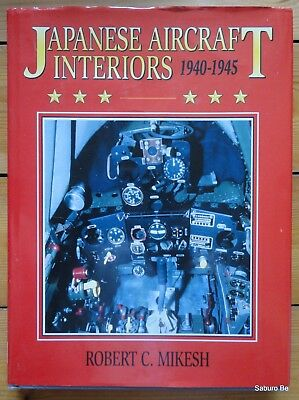 Japanese Aircraft Interiors 19040 1945 Robert Mikesh