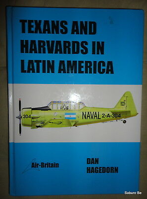 TEXANS AND HARVARDS IN LATIN AMERICA  DAN HAGEDORN Air-Britain