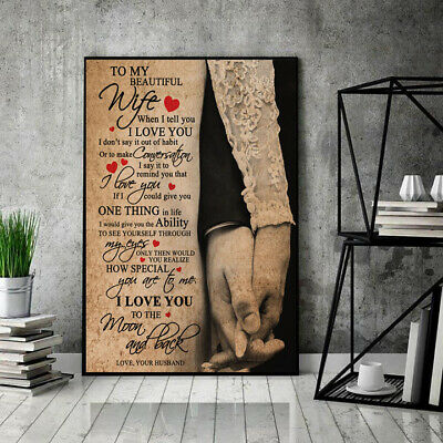 Husband To My Beautiful Wife When I Tell You I Love You Portrait Poster No Frame