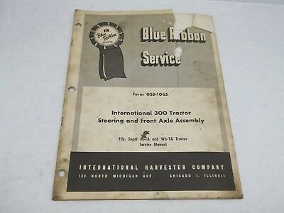 International Harvester 300 Tractor Steering and Front Axle Assembly Manual