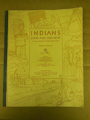 Native INDIANS 'Long Ago & Now' A Social Science Practice Lesson Book 1938