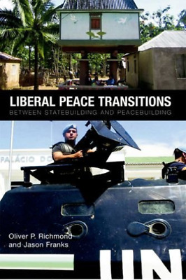 Franks-Liberal Peace Transitions BOOK NEW