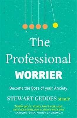 NEW The Professional Worrier By Stewart Geddes Paperback Free Shipping