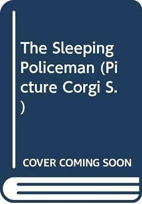 The Sleeping Policeman (Picture Corgi) by Todd, H.E. Paperback Book The Cheap