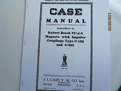 1929 J I Case Robert  Bosch FU-4-A Magneto instruction Manual