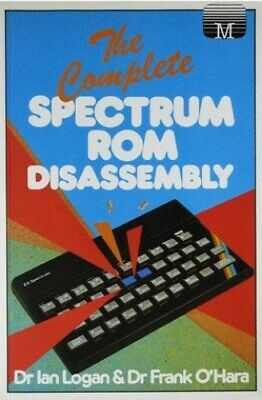 Complete Spectrum ROM Disassembly by O'Hara, Frank Hardback Book The Cheap Fast