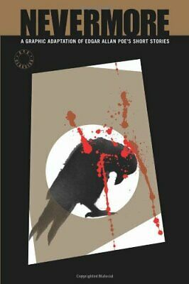 Eye Classics: Nevermore - A Graphic Novel Anthology of E... by Various Paperback