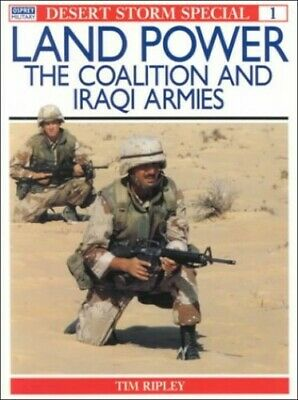 Desert Storm Special: Landpower - The Coalition and ... by Ripley, Tim Paperback