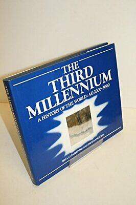 Third Millennium, The: The History of the World, 2000-3000... by Langford, David