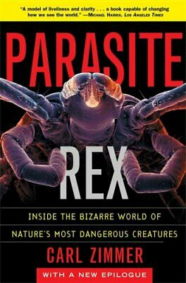 Parasite Rex (with a New Epilogue): Inside the Bizarre World of... 9780743200110