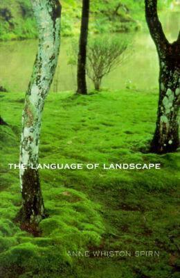 NEW The Language of Landscape By Anne Whiston Spirn Paperback Free Shipping