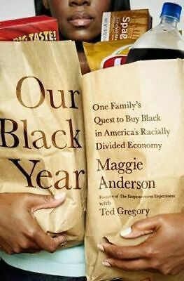 NEW Our Black Year By Maggie Anderson Paperback Free Shipping