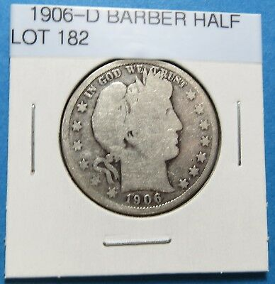 1906-D  Barber Or Liberty Half Dollar ~ For Collection Set ~ Comb Ship ~ Lot 182