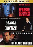Fire Down Below Out For Justice Deadly Ground Stephen Seagal Triple Feature Dvd