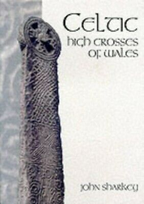 Celtic High Crosses of Wales by Sharkey, John Paperback Book The Cheap Fast Free