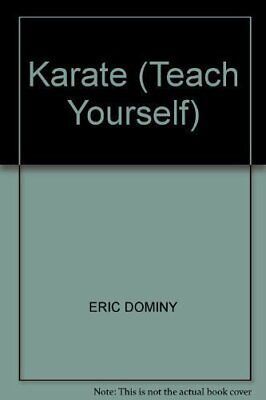 Karate (Teach Yourself) by Dominy, Eric Hardback Book The Cheap Fast Free Post