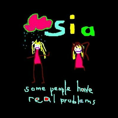 Sia - Some People Have Real Problems - Sia CD 2OVG The Cheap Fast Free Post The