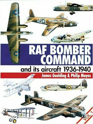 Royal Air Force Bomber Command and Its Aircraft 1936... by Philip Moyes Hardback