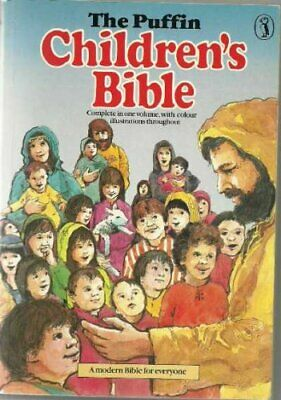 THE PUFFIN CHILDREN'S Bible: Stories from the Old And New T    by Pat,  Alexander