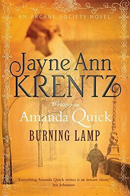 Burning Lamp: Number 8 in series (Arcane Society) by Quick, Amanda Hardback The