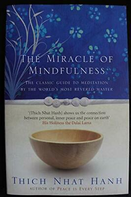 The Miracle Of Mindfulness by THICH NHAT HANH Paperback Book The Cheap Fast Free