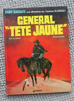 Bd Blueberry - Le General Tete Jaune - Gir & Charlier - Dargaud